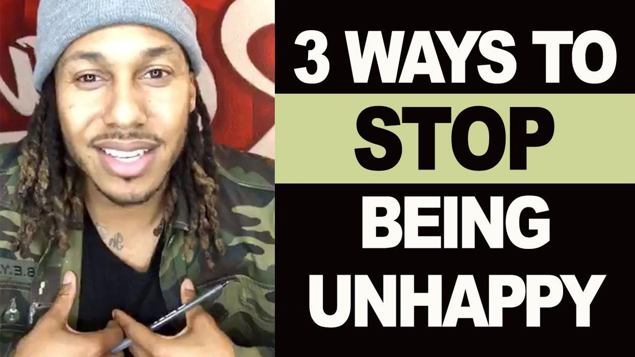 3 Ways to Stop Being Unhappy