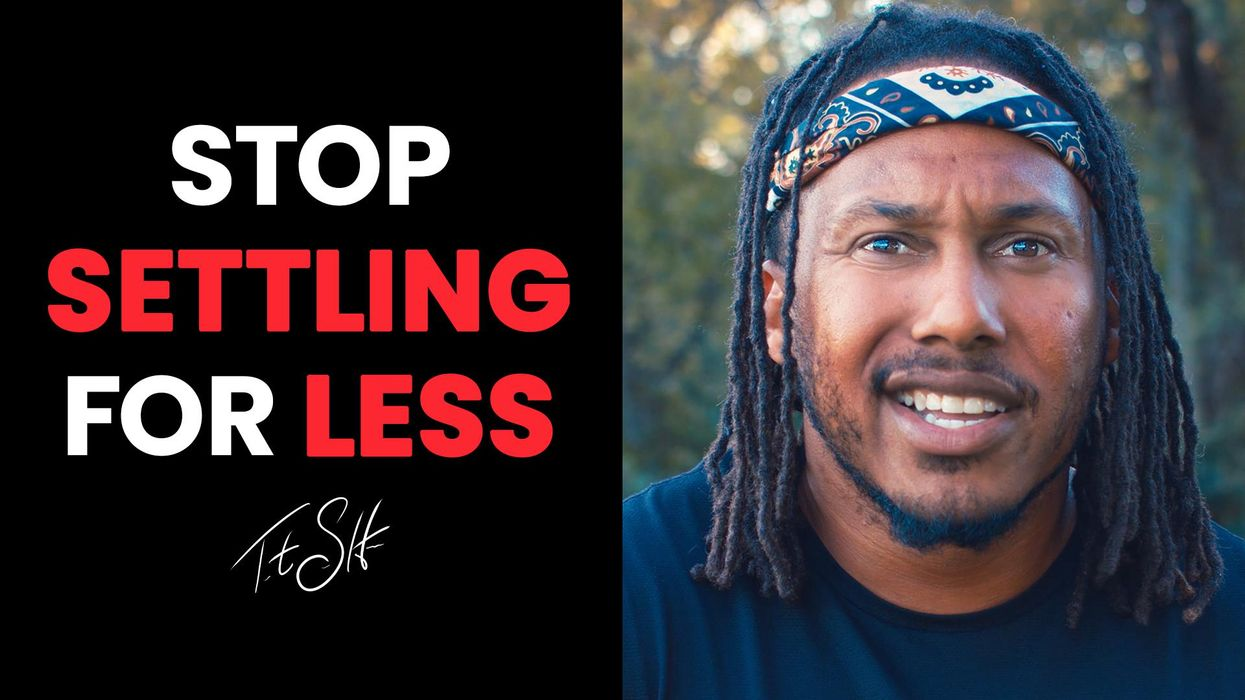 Three Things to Help You Stop Settling for Less