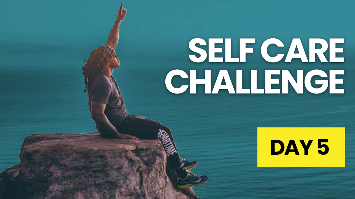 Self Care Challenge Day 5