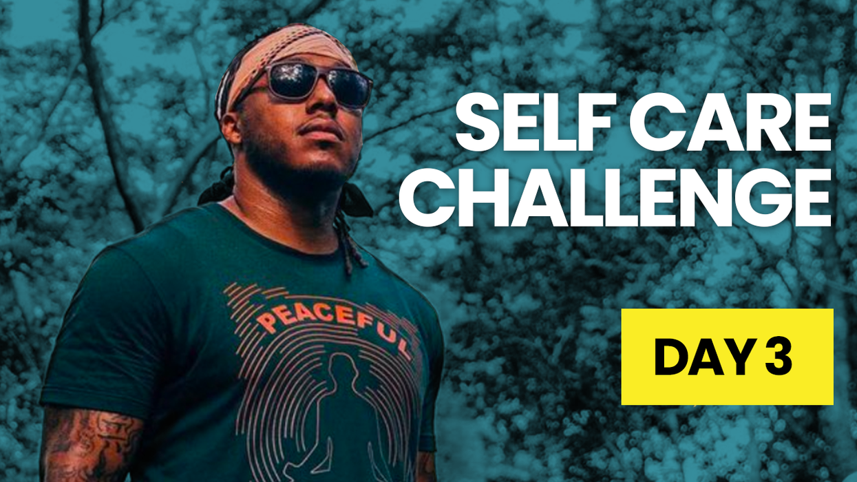 Self Care Challenge Day 3