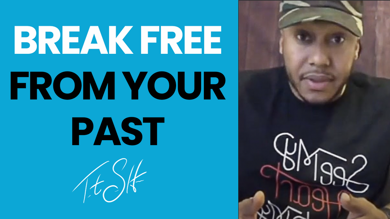 Break Free From Your Past