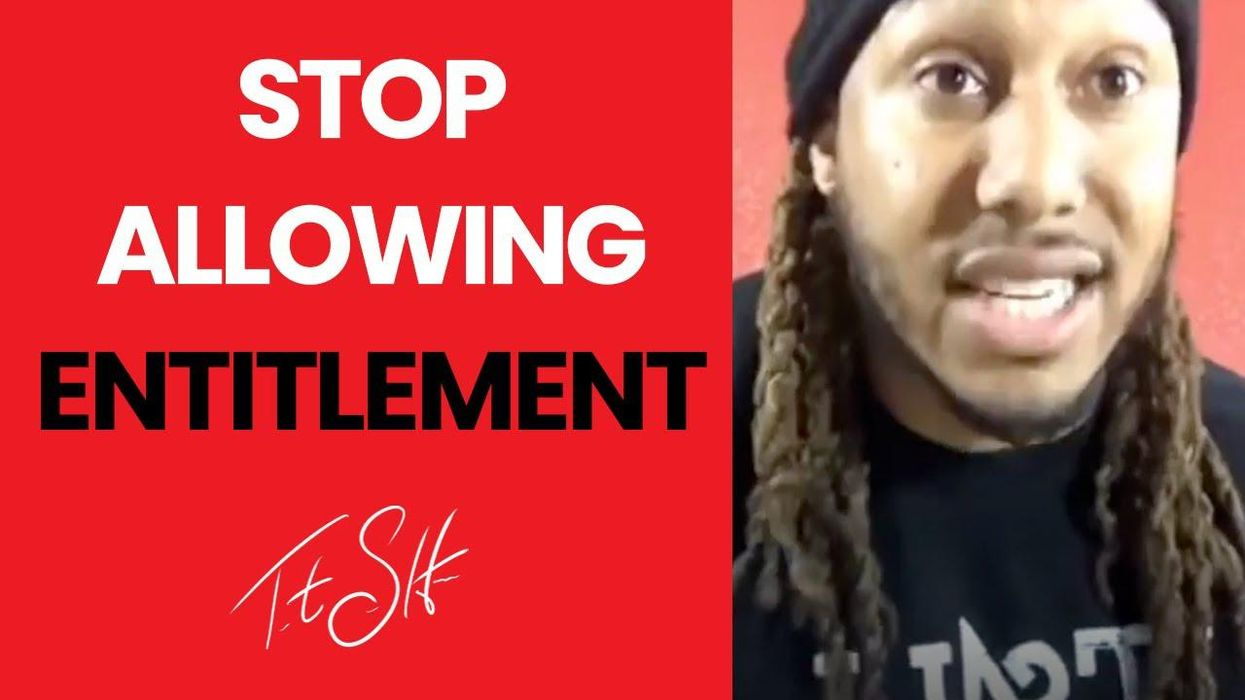 Stop Allowing Entitlement